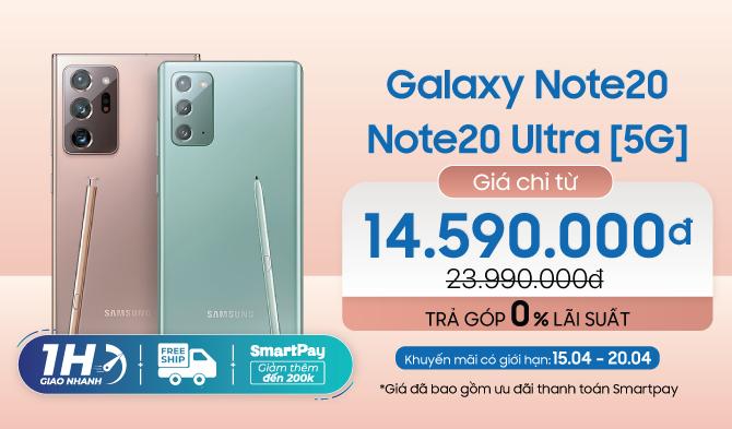 Galaxy Note20 series Giá từ 14,7 triệu