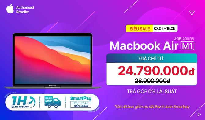 Macbook Air M1 2020 Giá chỉ từ 24,7 triệu